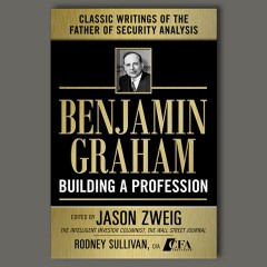 Benjamin Graham: Building a Profession
